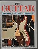 The Guitar, Allan Kozinn and Pete Welding, 0688019730