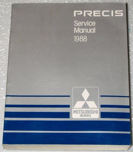 Mitsubishi Precis Service Manual (1988 Mitsubishi Precis Service Manual (Complete Volume))
