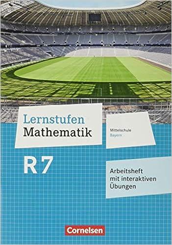 Lernstufen Mathematik R7 – Arbeitsheft mit interaktiven Übungen