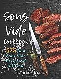 Sous Vide Cookbook: 575 Best Sous Vide Recipes of