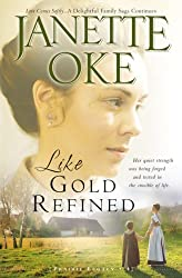 [(Like Gold Refined)] [Author: Janette Oke] published on (September, 2008)
