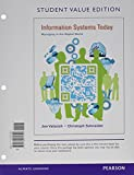 Information Systems Today : Manageing in the Digital World, Valacich, Joseph and Schneider, Christoph, 0133908909
