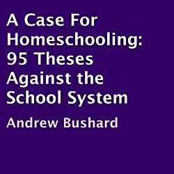 A Case For Homeschooling