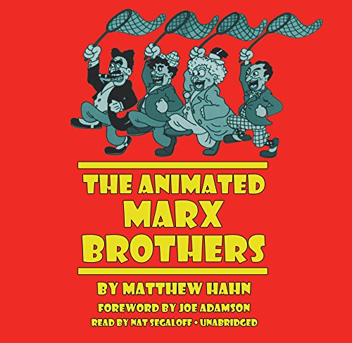 The Animated Marx Brothers by BearManor Media and Blackstone Audio