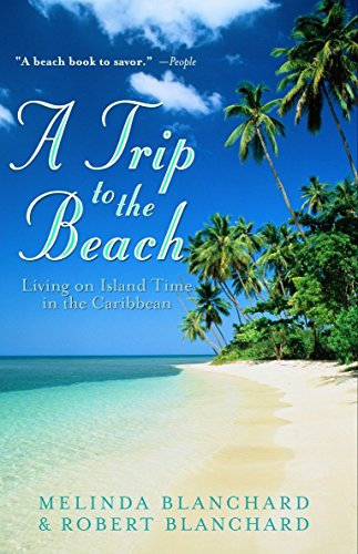 Books : A Trip to the Beach: Living on Island Time in the Caribbean