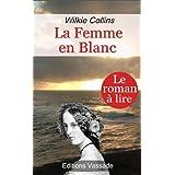 La femme en blanc (French Edition)