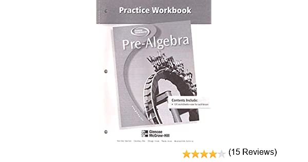 Pre-Algebra, Practice Workbook (MERRILL PRE-ALGEBRA): McGraw-Hill ...