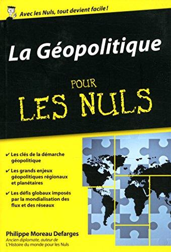 Télécharger La Géopolitique Pour Les Nuls Poche Pdf De Philippe