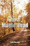 The Ghost of Maple Road, Linda Stevenski, 1483630692