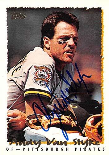 - Andy Van Slyke autographed baseball card (Pittsburgh Pirates) 1995 Topps #260