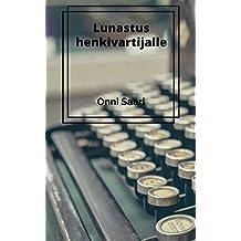 Lunastus henkivartijalle (Finnish Edition)