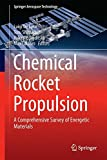 img - for Chemical Rocket Propulsion: A Comprehensive Survey of Energetic Materials (Springer Aerospace Technology) book / textbook / text book