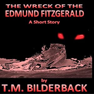 The Wreck of the Edmund Fitzgerald Audiobook