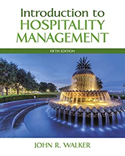 Introduction to Hospitality (7th Edition): John R  Walker