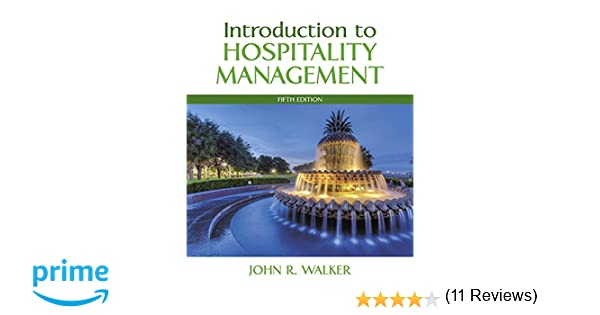 Introduction to hospitality management 5th edition john r walker introduction to hospitality management 5th edition john r walker 9780134151908 amazon books fandeluxe Gallery