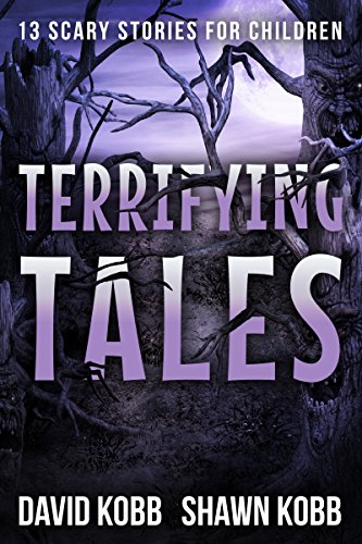Terrifying Tales: 13 Scary Stories for
