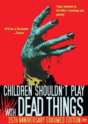 Children Shouldn't Play With Dead Things