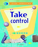 Take Control, Anne Rooney, 1595660402
