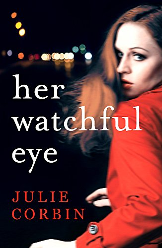 Her Watchful Eye: The ADDICTIVE psychological thriller with a twisty mystery