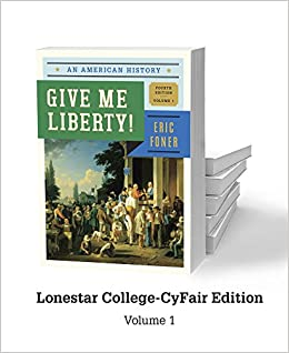 Give me liberty lonestar college cyfair edition v1 9780393250213 give me liberty lonestar college cyfair edition v1 9780393250213 amazon books fandeluxe Gallery