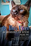 img - for Be Their Voice: An Anthology for Rescue (B&W): Be Their Voice - Volume Two (Volume 2) book / textbook / text book