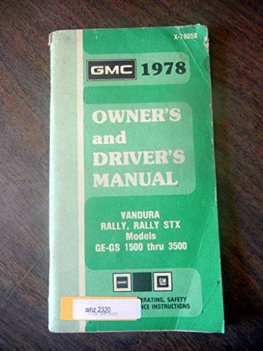 1978 Vandura Rally Rally STX GE-GS 1500-3500 Owners Manual
