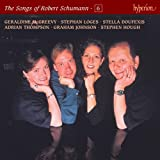 Schumann: The Songs of Robert Schumann, Vol. 06  McGreevy, Doufexis, Thompson & Loges
