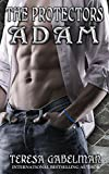 Adam (The Protectors Series) Book #5