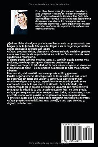 Cómo tener glamour con poco dinero: Saca el mejor partido a tu estilo sin quedarte en bancarrota con esta guía para la mujer moderna (Spanish Edition): ...