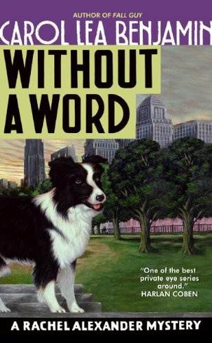 Without a Word: A Rachel Alexander Mystery (The Rachel Alexander And Dash Mysteries Series Book 8)