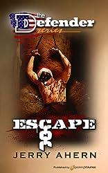 Escape (The Defender Book 6)