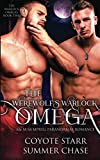 The Werewolf's Warlock Omega: An M/M MPreg Paranormal Romance (The Warlock Omegas) by  Summer Chase in stock, buy online here