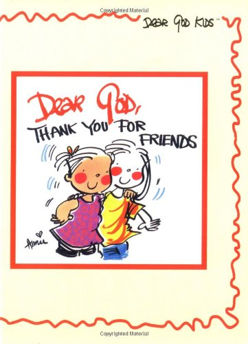 Dear God, Thank You for Friends (Dear God Kids Series) PDF