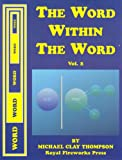The Word Within the Word. Student Manual Vol. 2