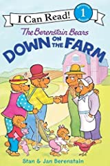 The Berenstain Bears Down on the Farm (I Can Read Level 1) Kindle Edition