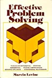 Effective Problem Solving, Levine, Marvin J., 0132448238