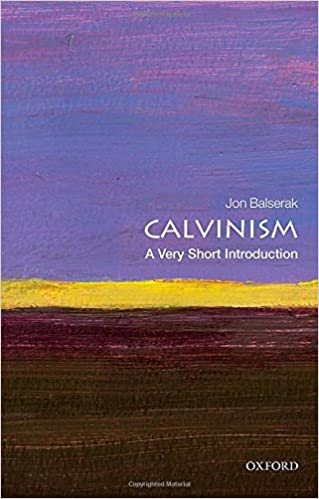 Read Pdf Calvinism A Very Short Introduction Very Short
