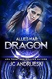 Dragon (Allie's War Book 9)