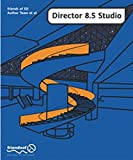 img - for Director 8.5 Studio: with 3D, Xtras, Flash and Sound book / textbook / text book