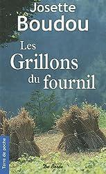 Grillons du Fournil (les)