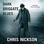 Dark Briggate Blues | Chris Nickson