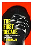 The First Decade, E. J. Kahn, 0393054683