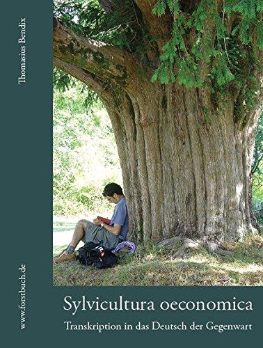 Sylvicultura oeconomica: Transkription in das Deutsch der Gegenwart
