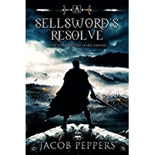 A Sellsword's Resolve: Book Three of the Seven Virtues
