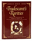 Tradescant's Rarities : Essays on the Foundation of the Ashmolean Museum, 1683, , 0198134053