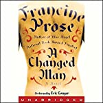A Changed Man | Francine Prose