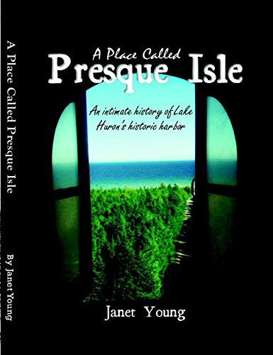 A Place Called Presque Isle