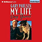 My Life in Dog Years Audiobook by Gary Paulsen Narrated by Gary Paulsen