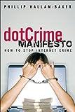 DotCrime Manifesto, Phillip Hallam-Baker, 0132160382