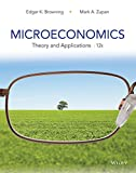 Microeconomics : Theory and Applications, Browning and Zupan, Mark A., 1118758870